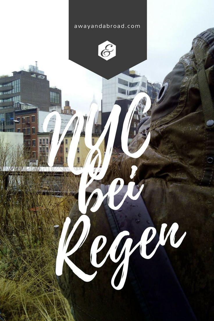 New York bei Regen. Die besten Tipps für den Big …