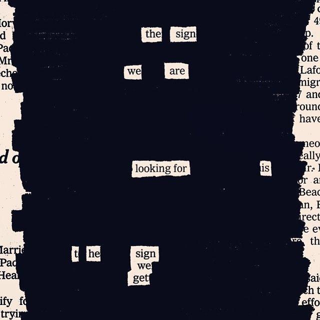 Newspaper Blackout, Newspaper blackouts by Austin Kleon
