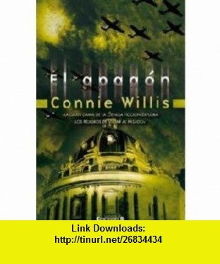 El apagon (Spanish Edition) (9788466649797) Connie Willis , ISBN-10: 8466649794  , ISBN-13: 978-8466649797 ,  , tutorials , pdf , ebook , torrent , downloads , rapidshare , filesonic , hotfile , megaupload , fileserve
