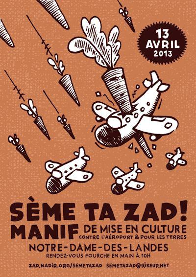 Notre-Dame des landes : Sème ta #ZAD le samedi 13 avril 2013