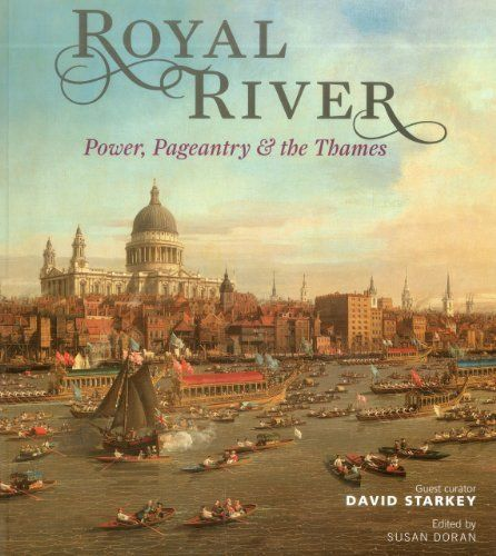Royal River by David Starkey, http://www.amazon.co.uk/dp/1857597001/ref=cm_sw_r_pi_dp_uBgxsb0HNRTRW