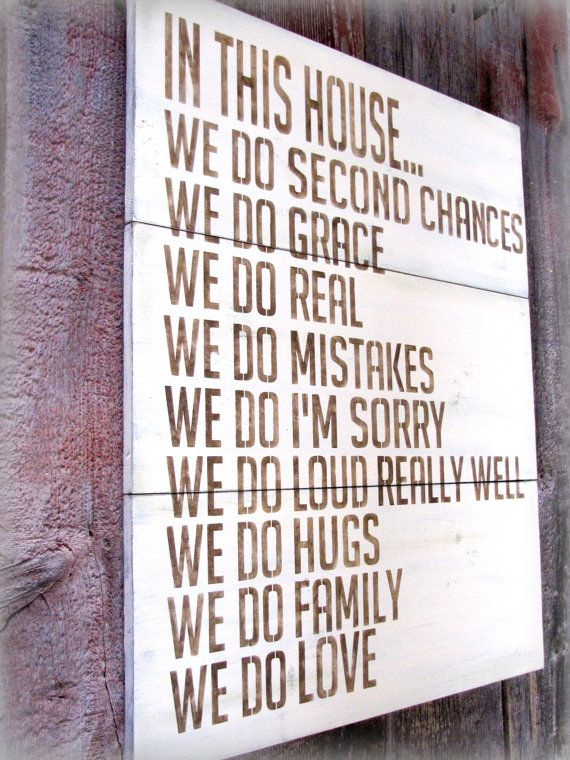 """""""In this house..."""" love."""