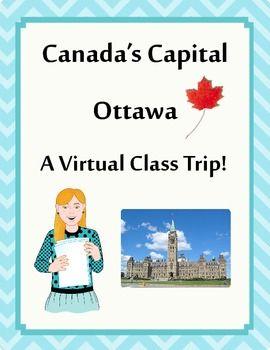 Canadian Social Studies Activities: A Virtual Class Trip to Ottawa, Canada's Capital $