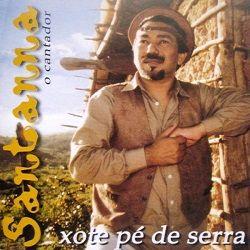 Capa do CD Santanna, O cantador - Xote Pé de Serra