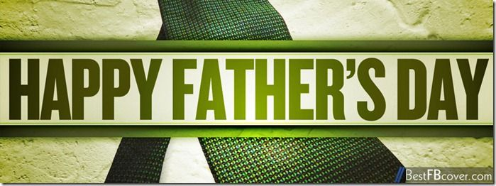 Amazing Facebook timeline covers for fathers day 2014 love you papa