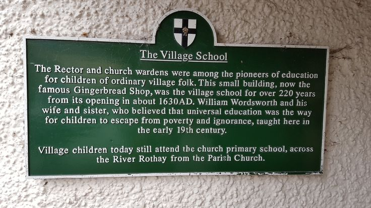 July 2016 - information board about the original village school, now the Grasmere Gingerbread shop