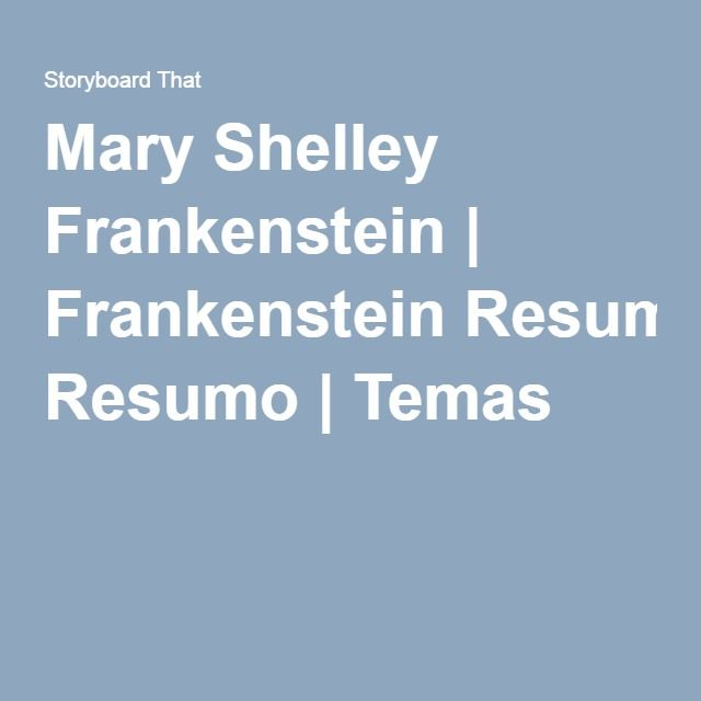 short summary frankenstein mary shiley Frankenstein lesson plans include storyboard activities to create a frankenstein summary, character analysis, frankenstein themes, tragic hero & more frankenstein lesson plans include storyboard activities to create a frankenstein summary, character analysis, frankenstein themes, tragic hero & more.
