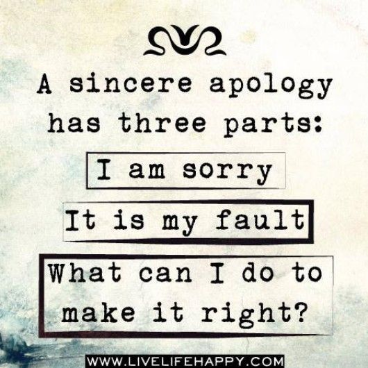 Sorry Quotes For Angry Friends : Sincere apology quote life stellar my