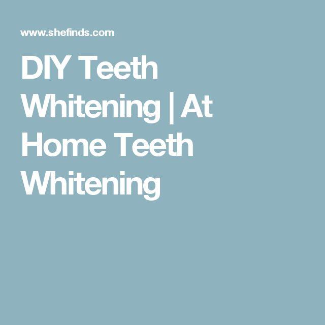 DIY Teeth Whitening   At Home Teeth Whitening
