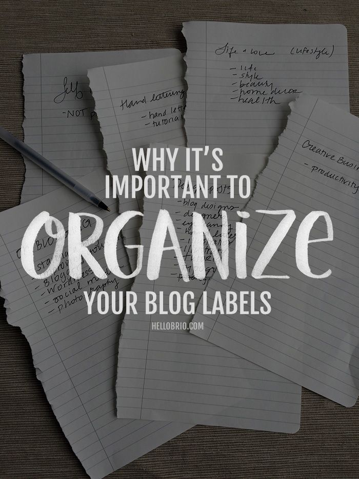 Blogging Tips | How to Blog | Why it's best to have your blog categories, tags, or labels streamlined, organized, and presented in a clear way to your blog readers. | HelloBrio.com