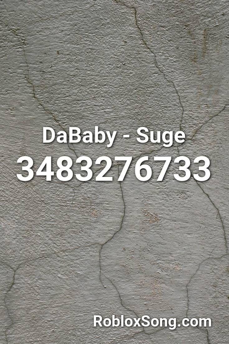 Dababy Suge Roblox Id Roblox Music Codes In 2020 Roblox Metallica Whiplash Music