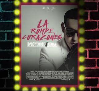 Daddy Yankee - La Rompe Corazones ft Ozuna