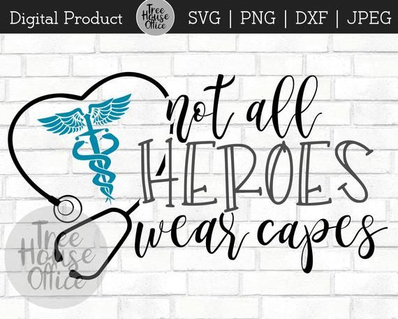 Download Nurse Heroes SVG dxf png jpeg RN Hero Not All Heroes Wear ...