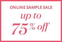 Shop the Online Sample Sale for up to 75% off—dresses start at $148.48