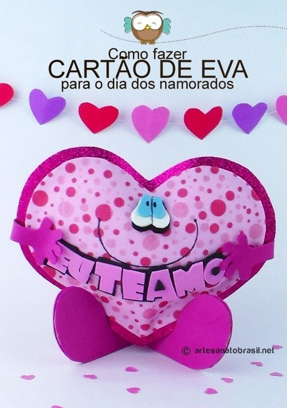 """Dia especial é o dia dos namorados! É hoje vamos aprender como fazer um Coração de EVA com a frase ❤ """"Eu te Amo"""" ❤ para você dar de presente! ➡ Acesse!"""