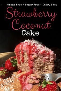 Grain Free Strawberry Coconut Cake