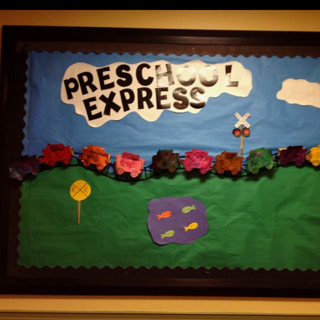 Preschool train bulletin board-my own idea!!