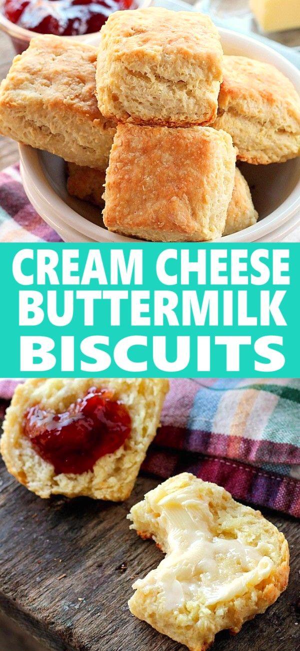 Cream Cheese Buttermilk Biscuits Dessert For Dinner Cream Cheese Biscuits Buttermilk Biscuits