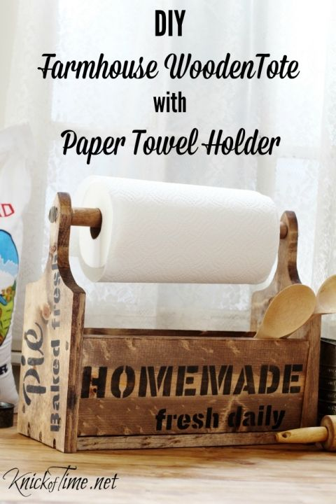 DIY Farmhouse Wooden Tote with Paper Towel Holder - Knick of Time