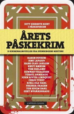 """""""Årets påskekrim - 13 kriminalnoveller fra  spenningens mestere"""" av Karin Fossum  'A Book with Multiple Authors'"""