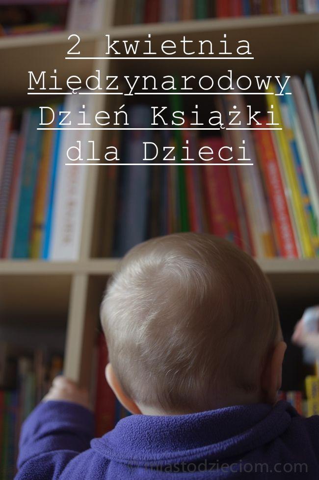 Dla dzieci, o dzieciach, z dziećmi