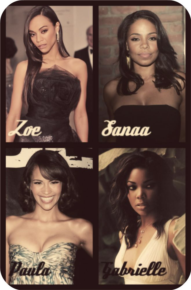 Zoe Saldana, Sanna Lathan, Paula Patton and Gabrielle Union