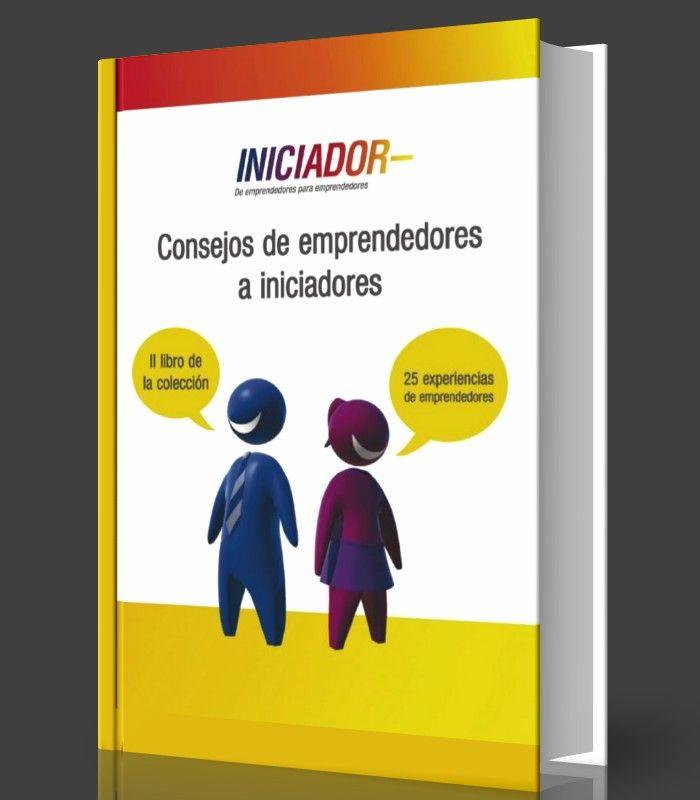 📖  👉 Consejos de emprendedores a iniciadores - INICIADOR - #PDF - #Ebook  👉 http://www.librearchivo.tk/2017/01/consejos-de-emprendedores-iniciadores-pdf-ebook.html
