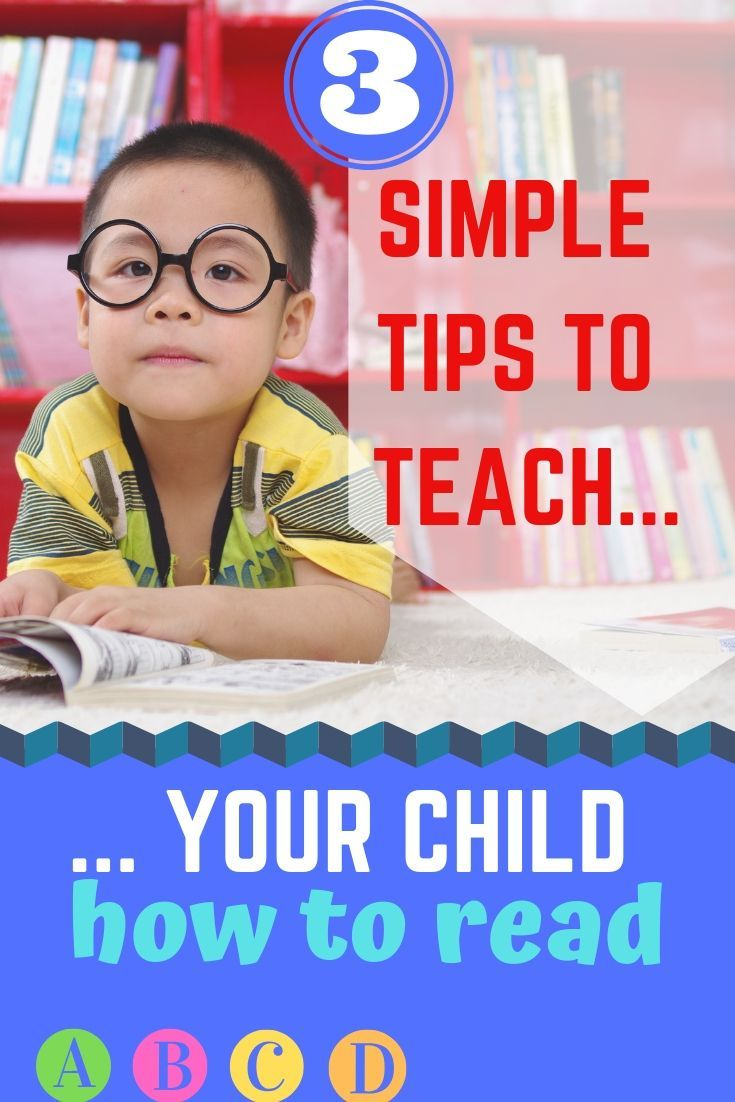 Take Here Some Tips On How To Teach Your Child To Read And Get Started Reading Programs For Kids Kindergarten Reading Activities Kids Reading How to teach reading to year olds