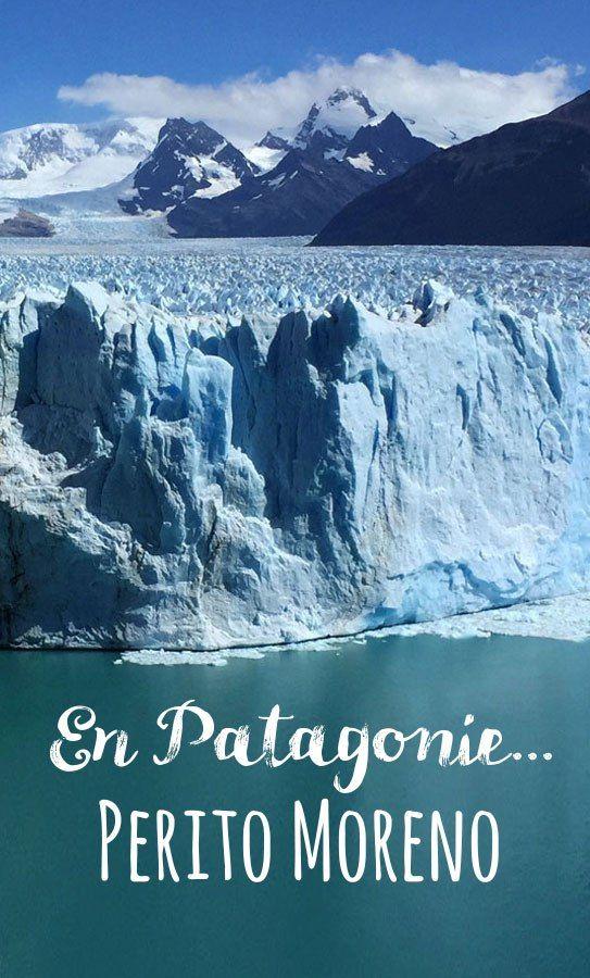 Glacier Perito Moreno - vous reprendrez quelques glaçons ? - Une fille et le monde...