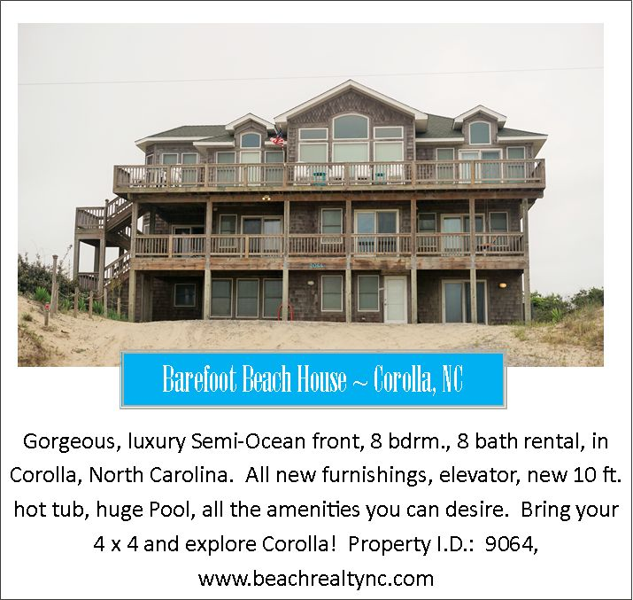 Barefoot Beach House in Corolla, North Carolina 4WD area http://www.beachrealtync.com/rental/house.html?ID=921