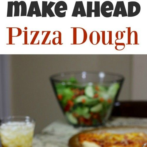 ... recipe make ahead pizza dough easy recipe make ahead pizza dough more