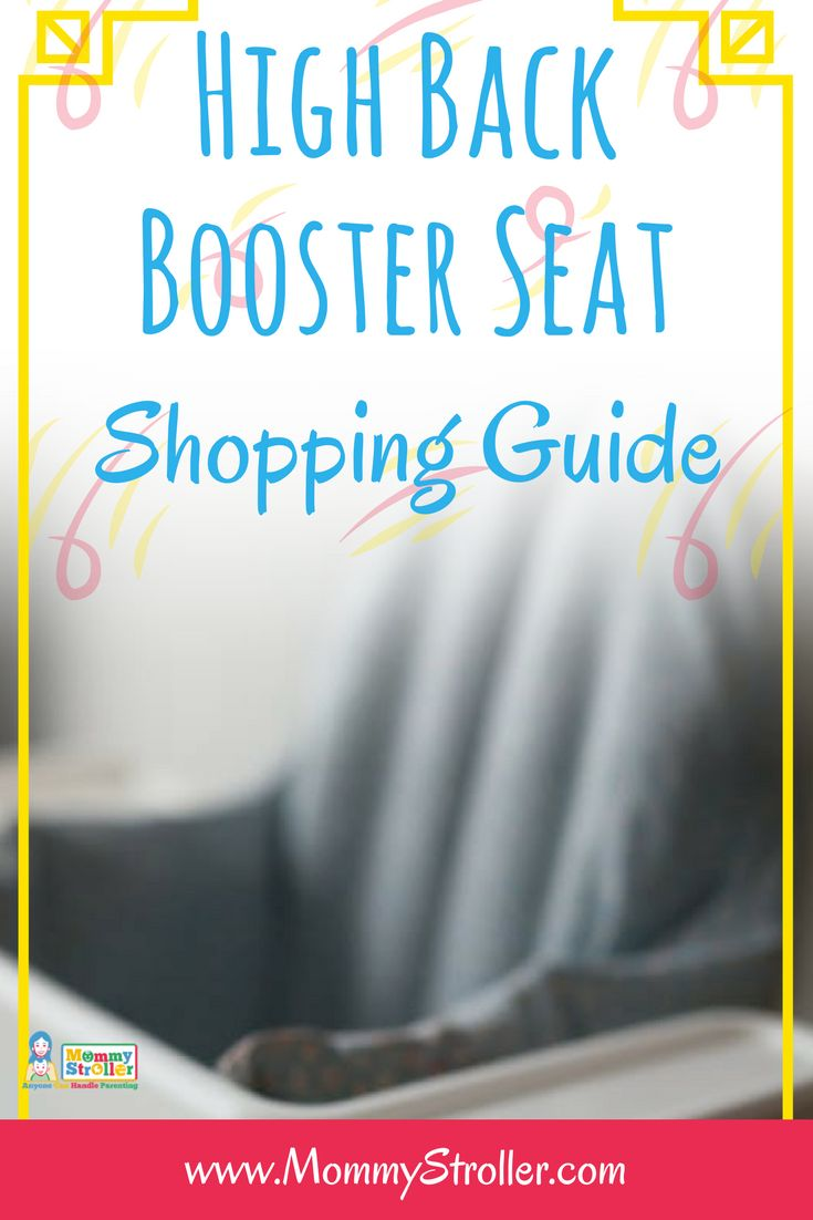 High back booster seats for children   Car booster seats   Car seats   Child safety   Harness booster seats   Booster seat guides   Driving with children   Parenting tips   Seats for kids   All in one car seats
