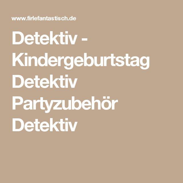 Detektiv - Kindergeburtstag Detektiv Partyzubehör Detektiv