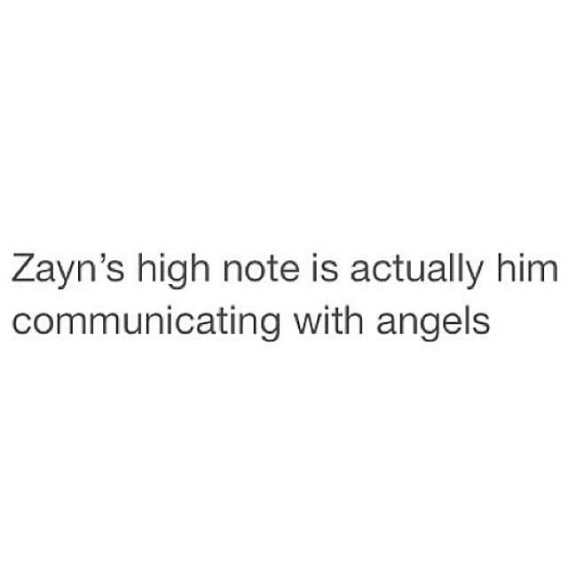 Yes it is! Anyone who wants to die listen to Zayn's high note in Happily acoustic! I will see you at your funeral!