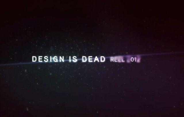 DESIGN IS DEAD 2012 SHOWREEL