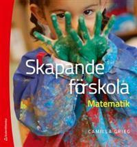 https://www.adlibris.com/se/product.aspx?isbn=9144089295 | Titel: Skapande förskola : Matematik - Författare: Camilla Grieg - ISBN: 9144089295 - Pris: 284 kr