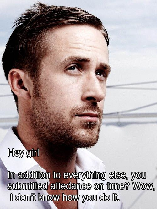 Haha...some mornings that is a miracle!: Friends, Schools, Girls Generation, Teacher Funny, Hard Time, Hey Girls, Girlryan Gosling, Teacher Humor, Hey Girlryan