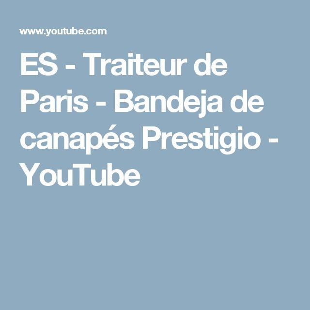 ES - Traiteur de Paris - Bandeja de canapés Prestigio - YouTube