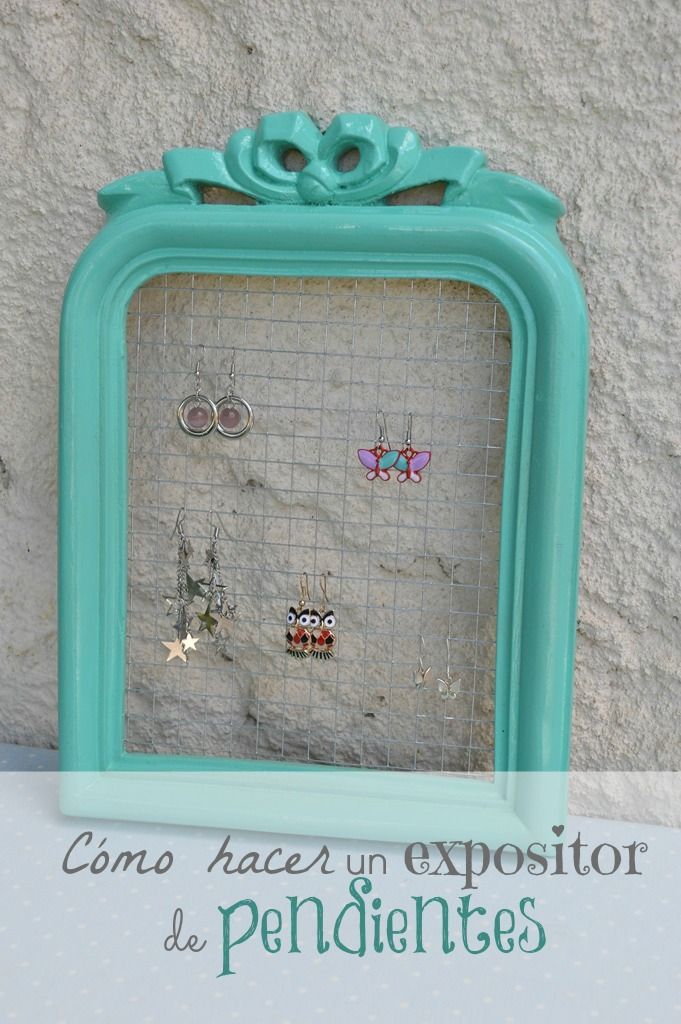 Expositor de pendientes diy manualidades pinterest - Blog de manualidades y decoracion ...