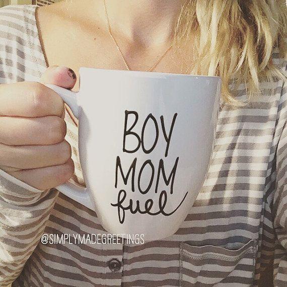 Boy mom fuel mug, mug for boy mama, boy mama mug, just because gift, mother mug…