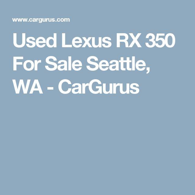 Used Lexus RX 350 For Sale Seattle, WA - CarGurus