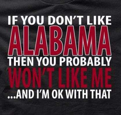 Haha! I love it! Roll Tide Roll!