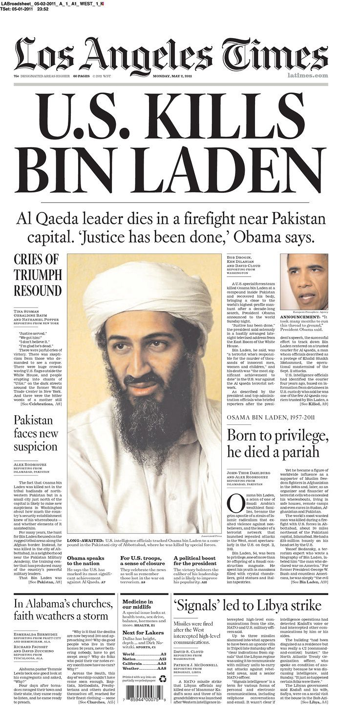 This is a copy of the killing of Osama Bin Laden from the New York Times. Like previously mentioned about 9/11, these topics have controversial views.  I think it is important to pin because the way the newspaper has the ability to put a certain point of view in our society's mind. The killing of Osama Bin Laden changed our culture in such a drastic way, by giving us hope for peace, and newspapers have helped greatly in that.