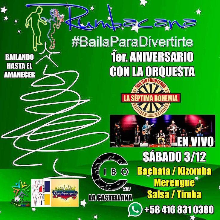 Rumba Aniversario Anunciando la #Navidad Bailando hasta el amanecer con La @SeptimaBohemia en VIVO: La mejor música bailable: #RumbacanaMusic #Bachata #Kizomba #Merengue #Salsa #Timba Sábado 3 de diciembre en @cibo_club Invitamos a todas las academias de Caracas a iniciar #Diciembre #Bailando hasta el #Amanecer Entrada Bs 3700 INVITA UN AMIGO AL #SanoVicioDeBailar  #Rumbacana #BailaParaDivertirte #Fiesta #Rumba #Baile #Bailar #Venezuela #Caracas #Colombia #Medellin #SalsaCasinoVenezuela…