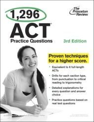 1,296 ACT Practice Questions has been provided to teachers at our last 10 ACT Prep trainings.  Teachers who use it with students appreciate the 3 full-length practice ACT tests, hundreds of additional practice questions, drills and detailed answer explanations for all practice questions.