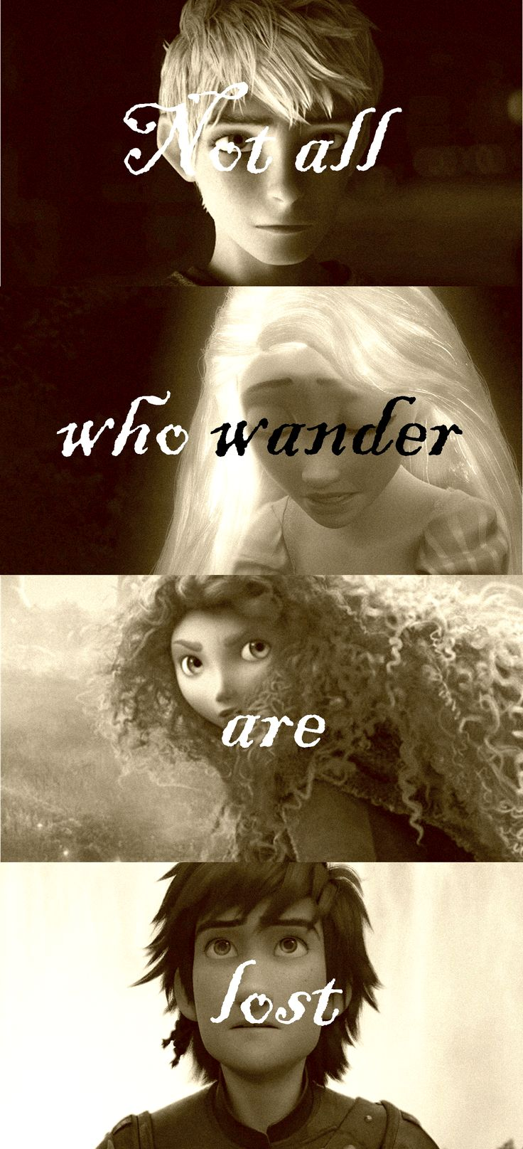 """Not all who wander are lost."" Big four."
