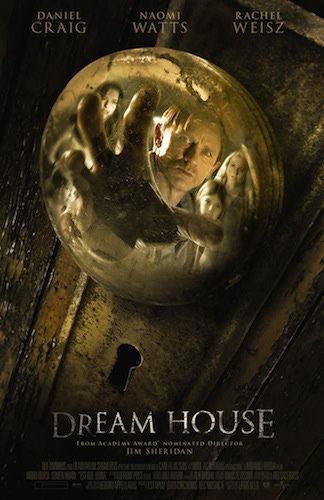Horror Film Posters | Dream House Movie Poster - Pictures from the Horror Film Starring ...