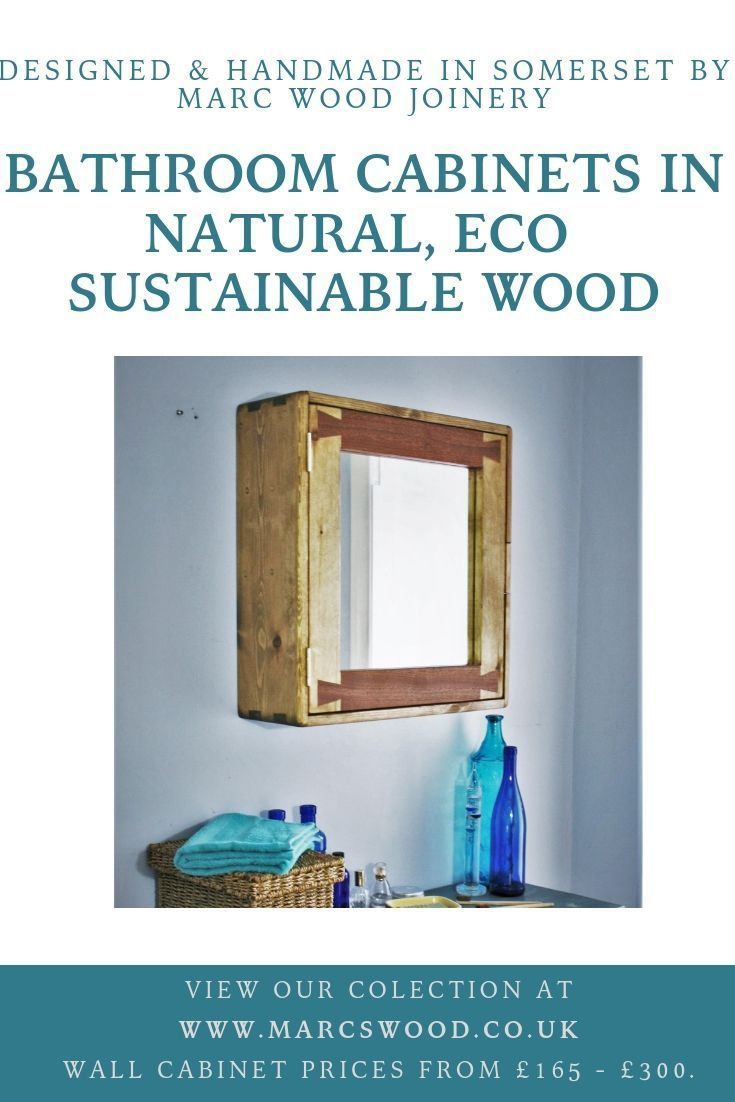 Bathroom Cabinet With Mirror In Eco Sustainable Natural Wood Designed Handcra Bathroom Cabinet Designed Eco Handcra Bathroom Mirror Cabinet Bathroom Cabinets Sustainable Furniture