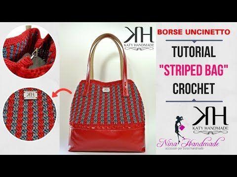 "TUTORIAL BORSA UNCINETTO ""Striped Handbag"" - Collab. w/NINA Handmade ● Katy Handmade - YouTube"