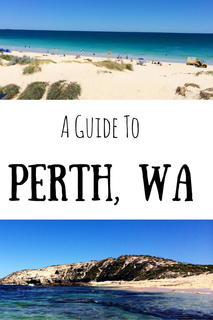 A Guide To Perth, WA                                                                                                                                                                                 More